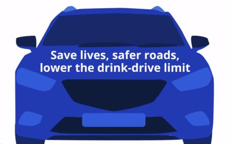 Safe lives, safer roads. Lower the drink-drive limit banner