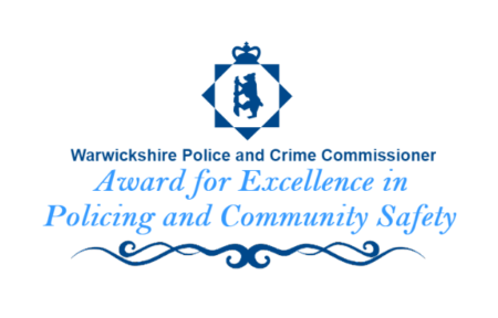 Warwickshire Police and Crime commissioner award for excellence in policing and community safety
