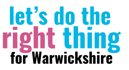 Let's do the right thing for Warwickshire