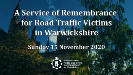 A Service of Remembrance for Road Traffic Victims in Warwickshire, Sunday 15 November 2020